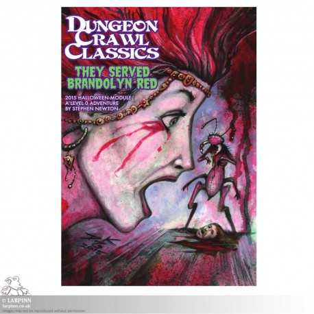 Dungeons & Dragons - They Served Brandolyn Red - Dungeon Crawl Classics Horror