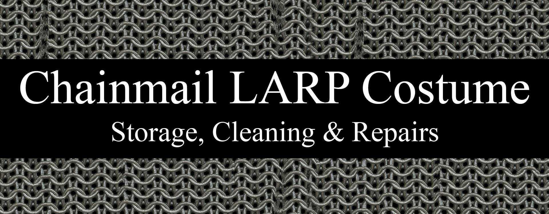LARP Chainmail Maintenance, Storage & Repairs
